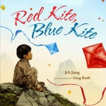 Red Kite, Blue Kite - Ji-li Jiang, Greg Ruth
