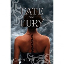 Fate and Fury (The Grey Wolves, #6) - Quinn Loftis
