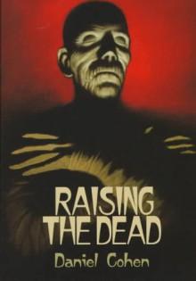 Raising the Dead - Daniel Cohen