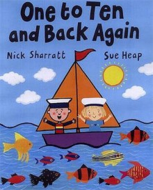 One To Ten And Back Again (Picture Puffin) - Sue Heap