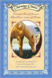 Charming Classics Box Set #3: Charming Horse Library - Enid Bagnold, Anna Sewell, Mary O'Hara