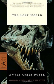 The Lost World: Being an Account of the Recent Amazing Adventures of Professor E. Challenger, Lord John Roxton, Professor Summerlee and Mr Ed Malone of the Daily Gazette - Ian Newsham, Arthur Conan Doyle