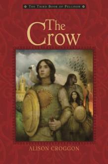 The Crow - Alison Croggon