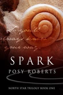 Spark - Posy Roberts