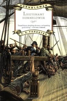 Lieutenant Hornblower - C.S. Forester