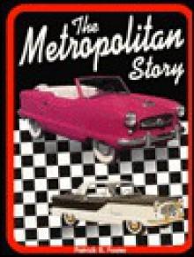 The Metropolitan Story - Patrick R. Foster