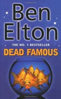 Dead Famous - Ben Elton