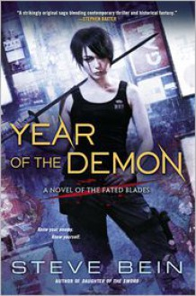 Year of the Demon: A Novel of the Fated Blades -