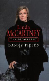 Linda McCartney - Danny Fields