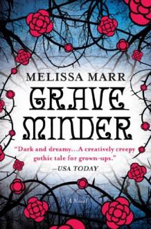 Graveminder - Melissa Marr