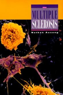 Multiple Sclerosis - Nathan Aaseng