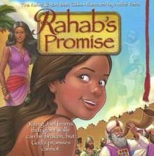 Rahab's Promise - Noni Beth Gibbs, Christina Kahrs, Andrei Vieira