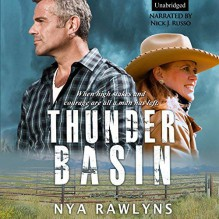 Thunder Basin - Nya Rawlyns, Nick J. Russo