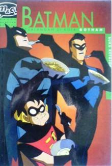 Batman: Petualangan Di Kota Gotham, Buku Ketujuh - Rick Burchett, Ty Templeton, Terry Beatty