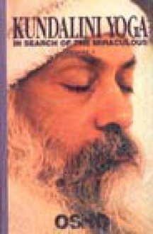 Kundalini Yoga #2 (In Search Of The Miraculous) - Osho