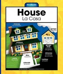 House/La Casa - Mary Berendes