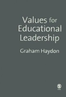 Values for Educational Leadership - Graham Haydon