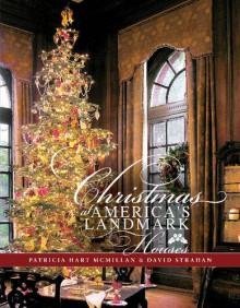 Christmas at America's Landmark Houses - Patricia McMillan ,David Strahan