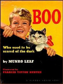 Boo, Who Used To Be Scared Of The Dark - Munro Leaf