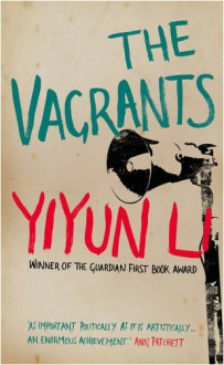 The Vagrants - YIYUN LI