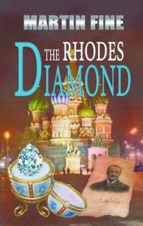 The Rhodes Diamond - Martin Fine
