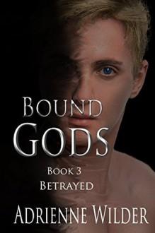 Betrayed - Adrienne Wilder