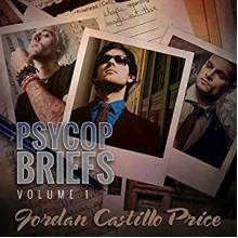 PsyCop Briefs: Volume 1 - Jordan Castillo Price,Gomez Pugh