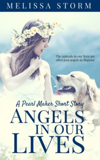 Angels in Our Lives - Melissa Storm