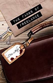 The Fangs of Freelance (Fred) - Drew Hayes
