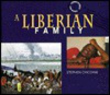 A Liberian Family - Stephen Chicoine