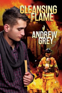 Cleansing Flame - Andrew Grey