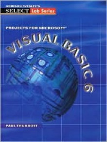 Select: Projects for Visual Basic 6.0 - Paul Thurrott