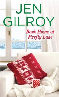 Back Home at Firefly Lake - Jen Gilroy