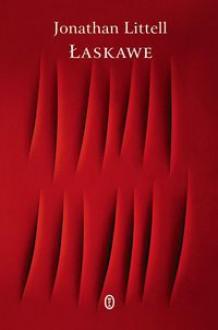 Łaskawe - Jonathan Littell