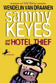 Sammy Keyes and the Hotel Thief - Wendelin Van Draanen