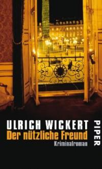 Der Nützliche Freund - Ulrich Wickert