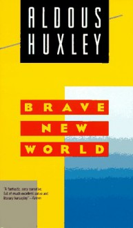 Brave New World (Mass Market) - Aldous Huxley