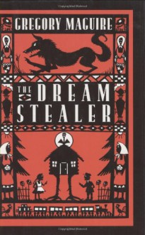 The Dream Stealer - Gregory Maguire,Diana Bryan
