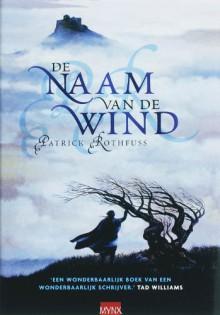 De naam van de wind - Patrick Rothfuss,Lia Belt