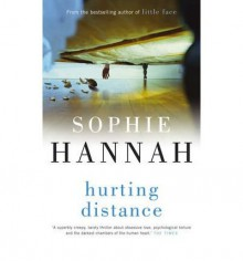 [ HURTING DISTANCE BY HANNAH, SOPHIE](AUTHOR)PAPERBACK - Sophie Hannah