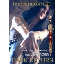 Dark Return (Seeker, #2) - Taryn Browning