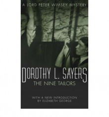 The Nine Tailors - Dorothy L. Sayers, Elizabeth George