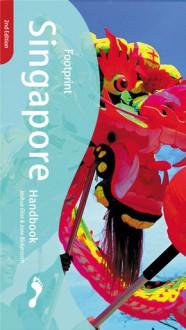 Singapore Handbook, 2nd - Jane Bickersteth, Joshua Eliot