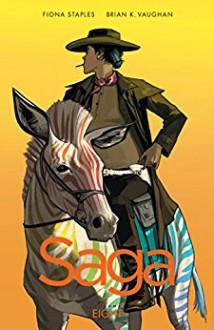Saga, Volume 8 - Brian K. Vaughan,Fiona Staples