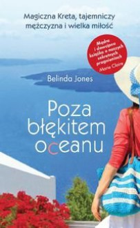 Poza blekitem oceanu - Jones Belinda