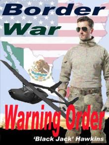 Border War - Warning Order - Jack Hawkins