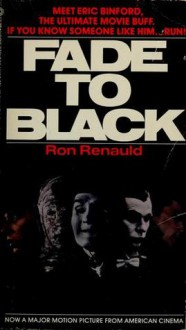 Fade To Black - Ron Renauld