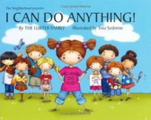 I Can Do Anything! (Can Do Kid) - The Luster Family