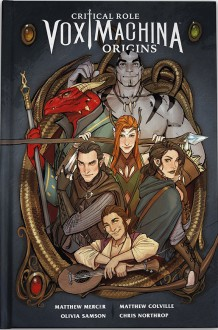 Critical Role: Vox Machina Origins - Matthew V. Mercer, Matthew Colville