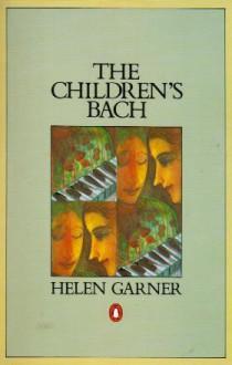 Children's Bach - Helen Garner